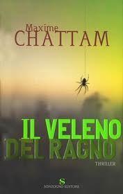 Il veleno del ragno - Maxime Chattam