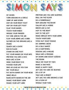 indoor activities for kids 50 Simon Says Ideas for kids. Easy ideas for toddlers and older kids! Free printable pdf included with the list of the Simon Says actions. Home Activities, Toddler Activities, Outside Activities For Kids, Physical Activities For Kids, English Classroom Activities, Activities For 4 Year Olds, Preschool Movement Activities, Educational Games For Toddlers, Morning Meeting Activities