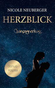 Champagnerkuss - das kostenlose Bonuskapitel zu Herzblick http://nicoleneuberger.de/champagnerkuss-bonus-kapitel/