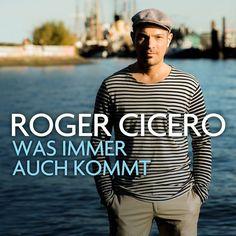 single cover art [10/2014]: roger cicero ¦ was immer auch kommt  