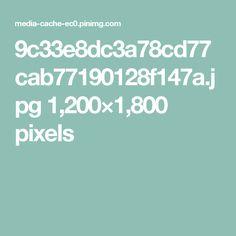 9c33e8dc3a78cd77cab77190128f147a.jpg 1,200×1,800 pixels
