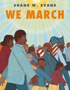 Illustrations and brief text portray the events of the 1963 march in Washington, D.C., where the Reverend Martin Luther King Jr. delivered a historic speech.