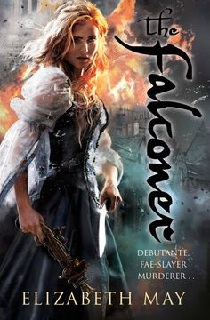 #CoverReveal The Falconer (The Falconer #1)  by Elizabeth May. Art by Gene Mollica. Expected publication: September 19th 2013 by Chronicle Books