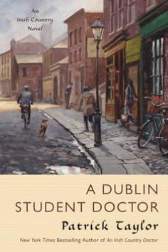 A Dublin Student Doctor: An Irish Country Novel ... got to find this one on the shelves! excited to read it!