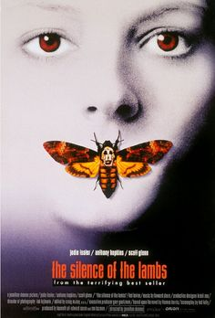 silence of the lambs. One of my favs!