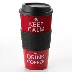 ''Keep Calm And Drink Coffee'' Travel Mug, need this!