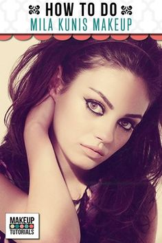 Celebrity Makeup: How To Do Mila Kunis Looks. Best tutorial and products used. Beauty Tips and Tricks. Eye Makeup Tips, Diy Makeup, Beauty Makeup, Face Makeup, Beauty Tips, Makeup Tricks, Mila Kunis Eyes, Mila Kunis Makeup, Celebrity Makeup Looks