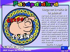 Trabaja los sinónimos de forma lúdica a modo del concurso televisivo PASAPALABRA.