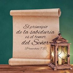 Proverbios 9: 10 El temor de Jehová es el principio de la sabiduría, Y el conocimiento del Santísimo es la inteligencia.