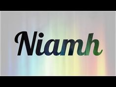 Significado de Niamh, nombre Irlandés para tu bebe niño o niña (origen y personalidad) - YouTube