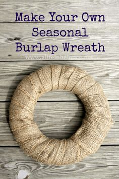 I love the look of burlap wreaths. Burlap is easy to work with and fits just about everyone's budget.