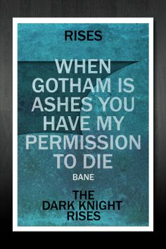 The Dark Knight Rises Quote Movie Poster