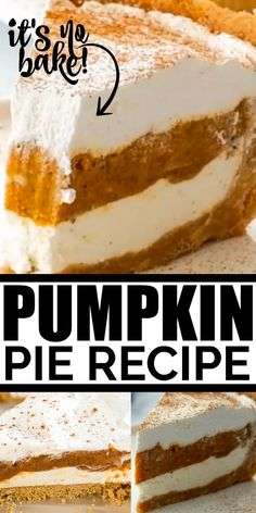 No Bake Pumpkin Pie This no-bake pumpkin pie is a great twist on the classic pumpkin pie. It features a graham cracker crust filled with perfect layers of pumpkin pie filling, spices, cream cheese, Cool Whip and vanilla pudding. No Bake Pumpkin Pie, Easy Pumpkin Pie, Pumpkin Pie Recipes, Baked Pumpkin, Pumpkin Dessert, Pumpkin Cream Pie, Simple Pumpkin Pie Recipe, Pumpkin Pie Crust, No Bake Pumpkin Cheesecake