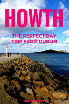 Howth: The Perfect Day Trip From Dublin. Truly one of my favorite places is the world. Can't wait to get back (Favorite Places) Dublin Travel, Dublin City, Ireland Travel, Dublin Day Trips, Visit Dublin, Ireland Vacation, Republic Of Ireland, Short Trip, British Isles