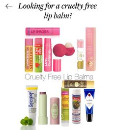 Cruelty free lip balms (Attention: Eos and Burt's Bees are no longer cruelty free! Cruelty Free Shop, Beauty Hacks Lips, Beauty Tips, Beauty Secrets, Beauty Skin, Facial, Best Makeup Products, Free Products, Vegan Products