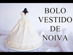 BOLO VESTIDO DE NOIVA / WEDDING DRESS CAKE /Tutorial - YouTube