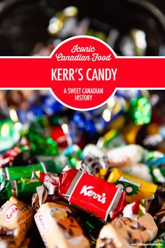 Iconic Canadian Food: The Sweet History of Kerr's Candy  Kerr's Candy - one of the oldest and most well known Canadian candy companies known for their rich creamy toffees and... those argument inducing orange and black wrapped Halloween molasses kisses!  #canadianfood #kerrscandy #molasseskisses #foodbloggersofcanada
