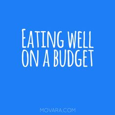 Think eating well has to be expensive?  Think again!  Emily is sharing budget-friendly tips on the blog today.