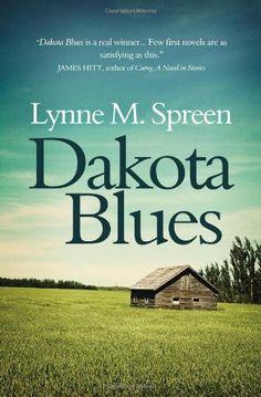 Dakota Blues by Lynne Spreen, http://www.amazon.com/dp/1475191332/ref=cm_sw_r_pi_dp_e2uMrb08MPR0J