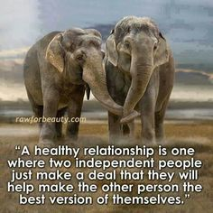 A healthy relationship..