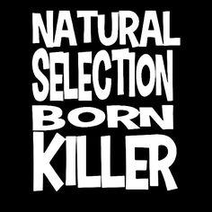 Summerhell natural selection  born killer