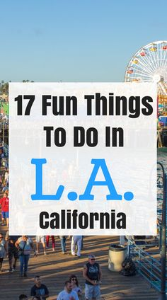 what to do in L.A. California