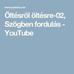 Öltésről öltésre-02, Szögben fordulás - YouTube