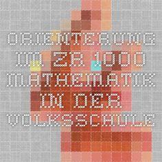Orienterung im ZR 1000 - Mathematik in der Volksschule