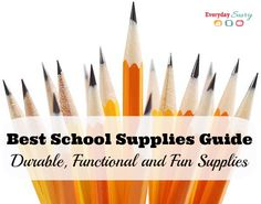 Best School Supplies Guide with Durable, Functional and Fun Supplies