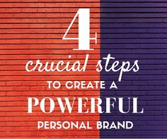 4 Crucial Steps to Create a Powerful Personal Brand | Brandfolder Blog
