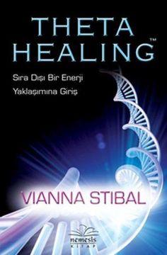 Elegant Theta Healing Sıra Dışı Enerji Yaklaşımına Giriş Pdf Indir Theta  Healing Sıra Dışı Enerji