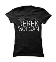 Mentally Dating Derek Morgan – Me. By, Me!