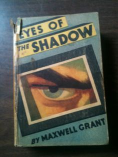 The Eyes of The Shadow by Maxwell Grant Walter Gibson Published by Street SMI | eBay