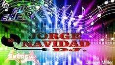 DJ JORGE  NAVIDAD HIGH ENERGY  CLÁSSICS  2019 Italo Disco, Techno, Believe, High Energy, Youtube, Dj, Neon Signs, Classic, Xmas