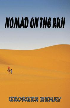 Nomad on the Run by Georges Benay