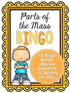 Looking for a fun activity to help your students review the Parts of the Mass? The file includes 2 options for play, review questions for the Parts of the Mass vocabulary included on the bingo boards, and 8 different bingo boards.I hope this product is a blessing in your classroom! <>< Grace and Gratitude