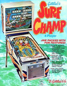 """""""Surf Champ"""": the best pinball surfing machine of all time Arcade Game Room, Arcade Game Machines, Arcade Games, Pinball Games, Flipper Pinball, Japanese Tea House, Pinball Wizard, Penny Arcade, Sailor Jupiter"""