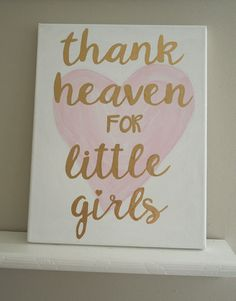 Pink and Gold Nursery / Watercolor hearts / Typography Canvas Painting / Handlettering Gold / Thank heaven for little girls boys / 11 x 14