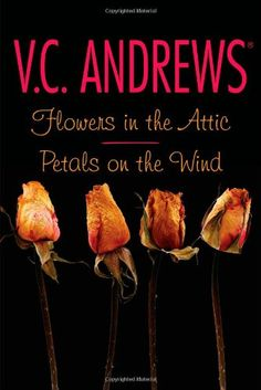 Flowers in the Attic & Petals on the Wind by V.C Andrews. This is one of the best series I have ever read. It is a unique story about four children that end up in an attic and what happens to them while they are there.