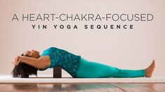 Heart-Chakra-Focused Yin Yoga Sequence Find deep upper body relief with this complete yin yoga sequence.Find deep upper body relief with this complete yin yoga sequence. Ashtanga Yoga, Bikram Yoga, Kundalini Yoga, Vinyasa Yoga, Chakra Meditation, Sup Yoga, Yoga Block, Types Of Yoga, Yoga Sequences