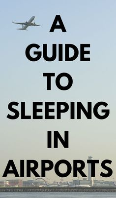 A guide to sleeping in airports   Travel tips for travellers on a budget!: