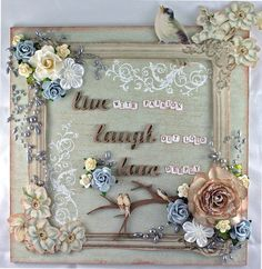 Live, Laugh, Love Wall Plaque - not step by step, but a lot of info of how she did it - beautiful piece!  ********************************************* Moments of Tranquility... by Natasha Naranjo Aguirre - #altered #art #mixed #media - tå√