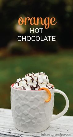 Orange hot chocolate -- a fabulous twist on an old classic.   Holidays Made Easy: Easy Recipes and Crafts for Your Holiday Celebrations!