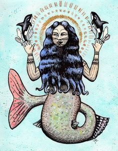 Inuit mermaid - Sedna, whose severed fingers became the North's marine mammals.