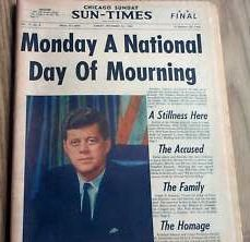 """- The Sunday edition of the Chicago Sun-Times: """"Monday A National Day of Mourning"""". Chicago Things To Do, Chicago Sun Times, Day Of Mourning, Kennedy Assassination, John Fitzgerald, John F Kennedy, Family Memories, Jfk, World History"""