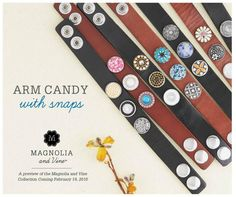 Cute, customizable leather bracelets.  Choose your snaps to fit your look and change each day!  Order 4 snaps ~ get the 5th Free!   #leather #armcandy #snapjewelry #leatherbracelet #magnoliaandvine