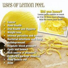 Benefits of lemon peels!