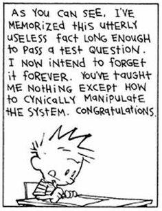 ADHD memes, rage comics, and other nonsense - Bildung Calvin Y Hobbes, Calvin And Hobbes Quotes, Funny Quotes, Funny Memes, Hilarious, Comics Und Cartoons, Rage Comics, Math Cartoons, Education System
