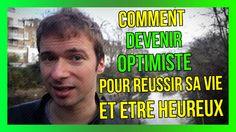 Comment devenir OPTIMISTE pour RÉUSSIR sa vie et être HEUREUX : https://www.youtube.com/watch?v=EO3WKSPZhrQ&list=PLlNaq4hbeacQkrbmTc4XhdHgTdt7UZhRD ;) #Optimiste #Heureux