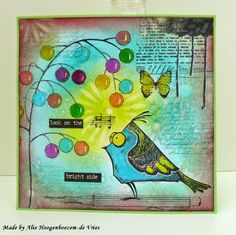 """""""Look on the bright side"""" - Stamped card with a TH Crazy Bird, made by Alie Hoogenboezem-de Vries"""